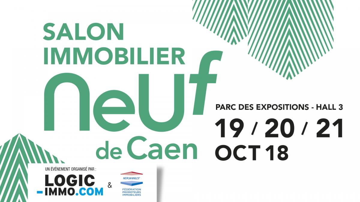 Salon de l'immobilier neuf de Caen - 19, 20 et 21 Octobre 2018